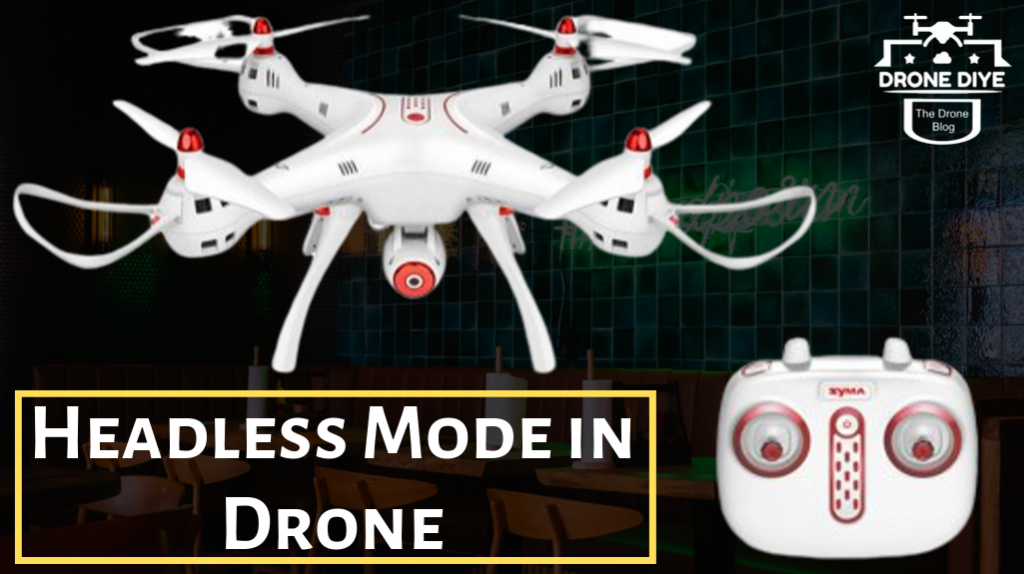 Headless Mode in Drone